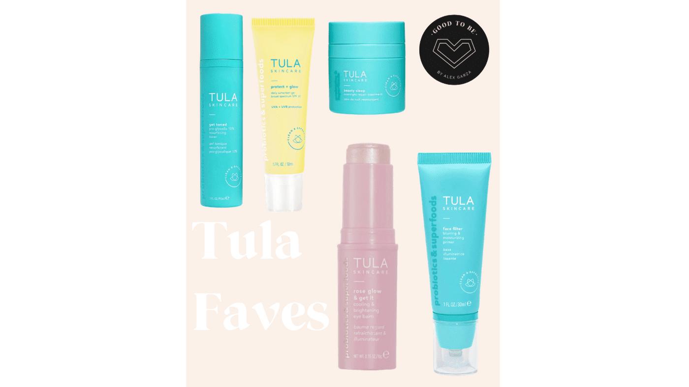 Tula Products I am Loving